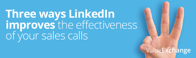 Three ways LinkedIn improves the effectiveness of your sales calls, LinkedIn sales