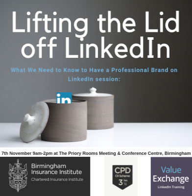 What we need to know to have a professional brand on LinkedIn, Birmingham CII,