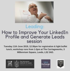 The Insurance Institute of Leeds, of How to Improve Your LinkedIn Profile and Generate Leeds workshop, Nigel Cliffe