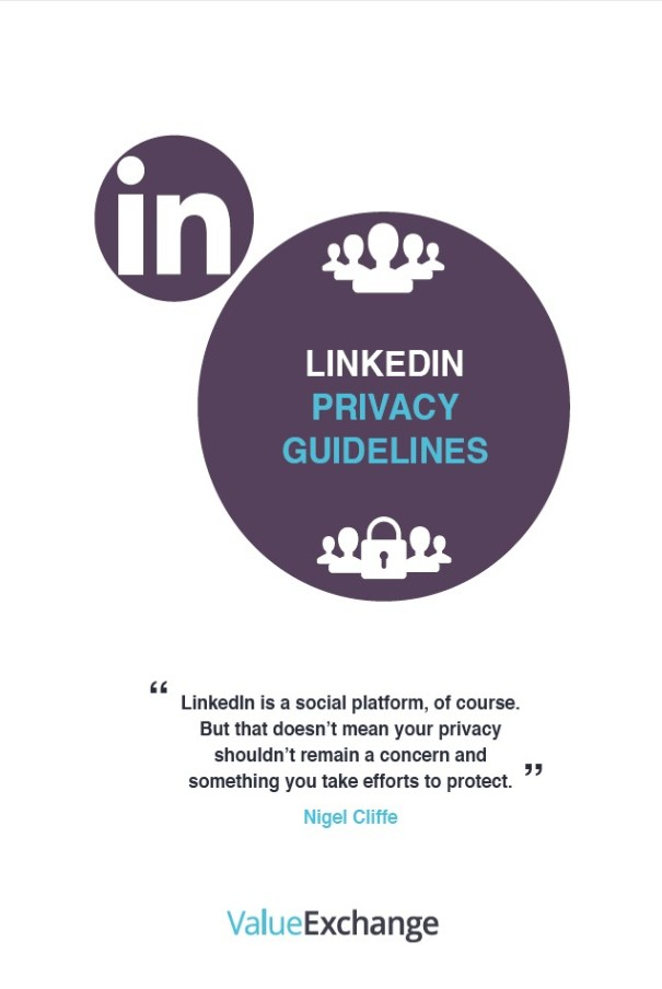 LinkedIn Privacy Settings Guide by Nigel Cliffe