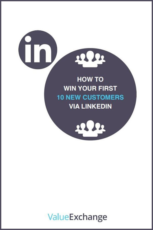 How to Win Your First Ten New Customers Via LinkedIn Resource by Nigel Cliffe