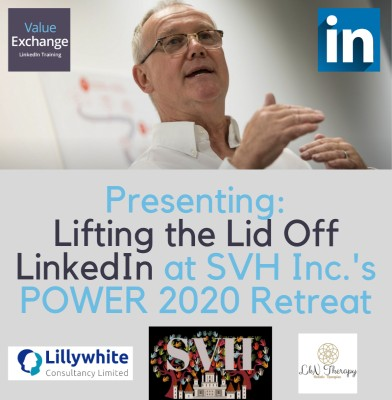 SVH Inc.'s Power 2020 retreat Lifting the Lid Off LinkedIn session