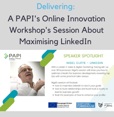 Nigel Cliffe will be delivering a PAPI Online Innovation Workshop session on Maximising LinkedIn